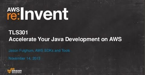 Accelerate Java Development on AWS